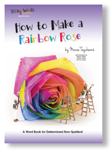 Tricky Words Book 3 | How to Make a Rainbow Rose